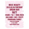 2013.02.05.Tue 渋谷 Organ Bar