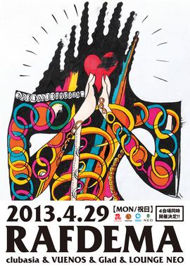 2013.04.29.Mon 渋谷 club asia & VUENOS & Glad & LOUNGE NEO