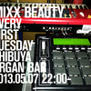 2013.05.07.Tue 渋谷 Organ Bar