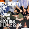 2013.07.02.Tue 渋谷 Organ Bar