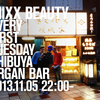2013.11.05.Tue 渋谷 Organ Bar