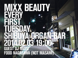 2014.02.04.Tue 渋谷 Organ Bar