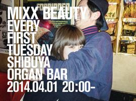 2014.04.01.Tue 渋谷 Organ Bar