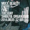2014.08.05.Tue 渋谷 Organ Bar