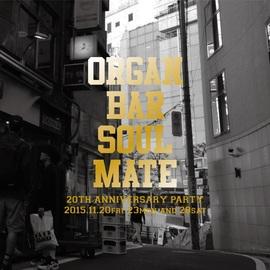 2015.11.23.Mon 東京 渋谷 Organ Bar