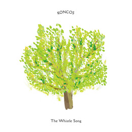 KONCOS / The Whistle Song