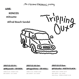 mitsume & KONCOS Presents Tripping Out