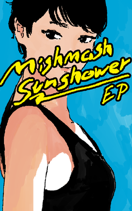 Mishmash Sunshower EP