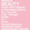 2018.08.07.Tue 東京 渋谷 Organ Bar