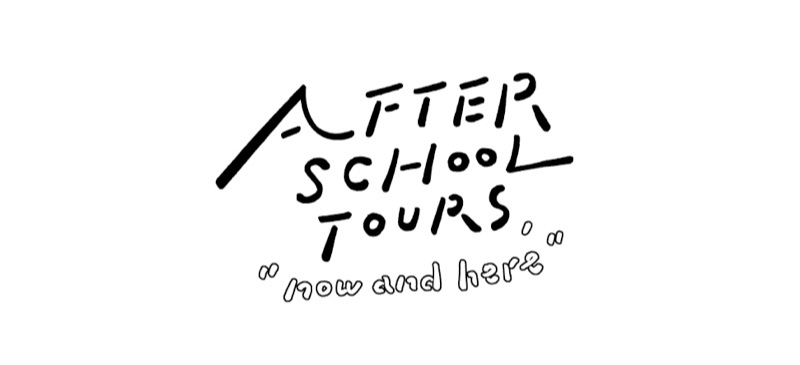 AFTER SCHOOL TOURS
