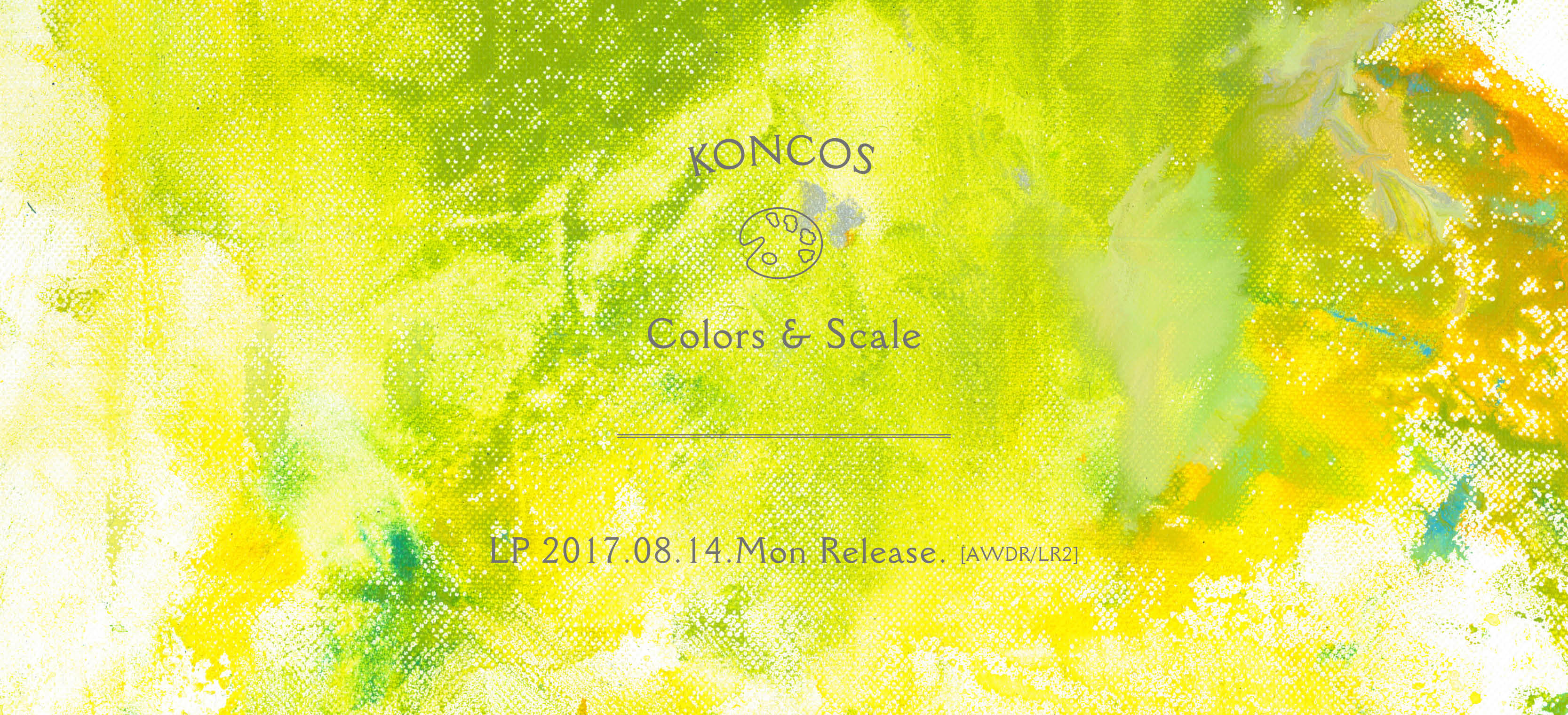 KONCOS / Colors & Scale LP!!!