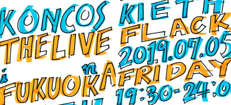 KONCOS THE LIVE IN FUKUOKA