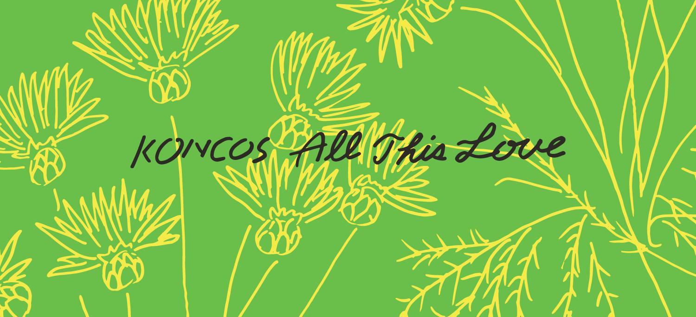 KONCOS | All This Love