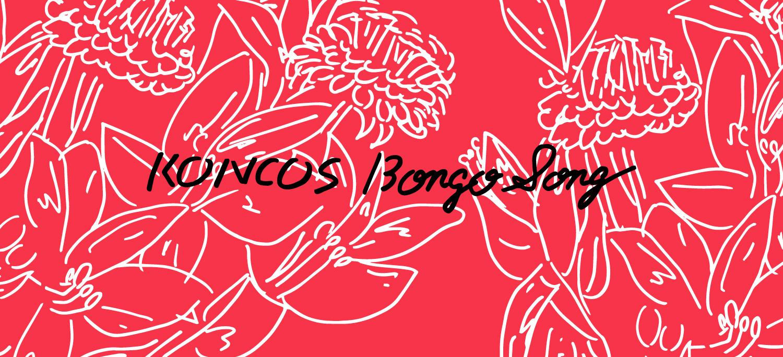 KONCOS | Bongo Song